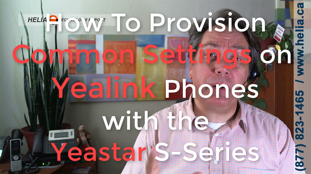 Custom Provisioning with Yealink Phones