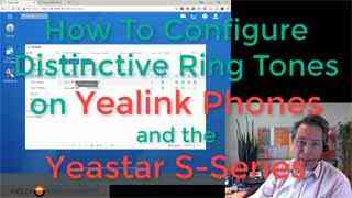 How To Configure Distinctive Ringing on Yealink phones and the Yeastar S-Series Phone System